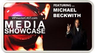 Michael Beckwith   Media Showcase