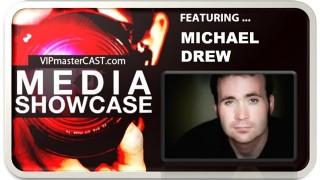 Michael Drew   Media Showcase