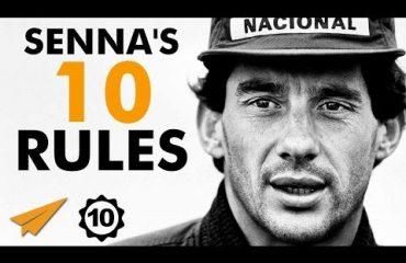 Ayrton Senna - Top 10 Rules for Success -