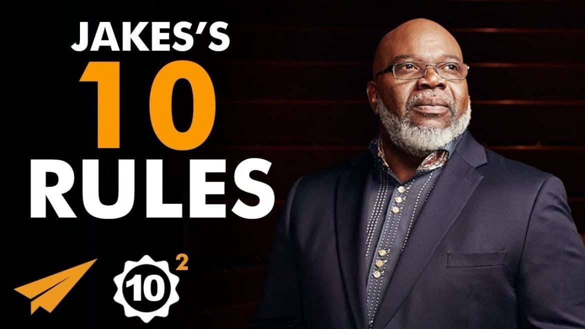 """Bishop T.D. Jakes - Top 10 Rules For Success - """"Will You DIE a DREAMER?"""""""