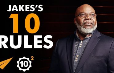 Bishop T.D. Jakes - Top 10 Rules For Success -