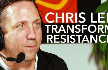 Chris Lee - Transform Resistance Into Freedom