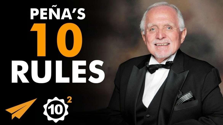 """Dan Peña - Top 10 Rules For Success - """"Think And DREAM BIGGER!"""""""