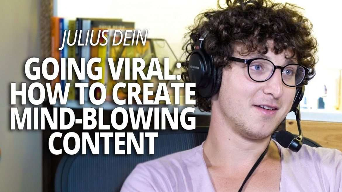 Julius Dein - Going Viral: The Magic of Creating Mind-Blowing Content (with Lewis Howes)
