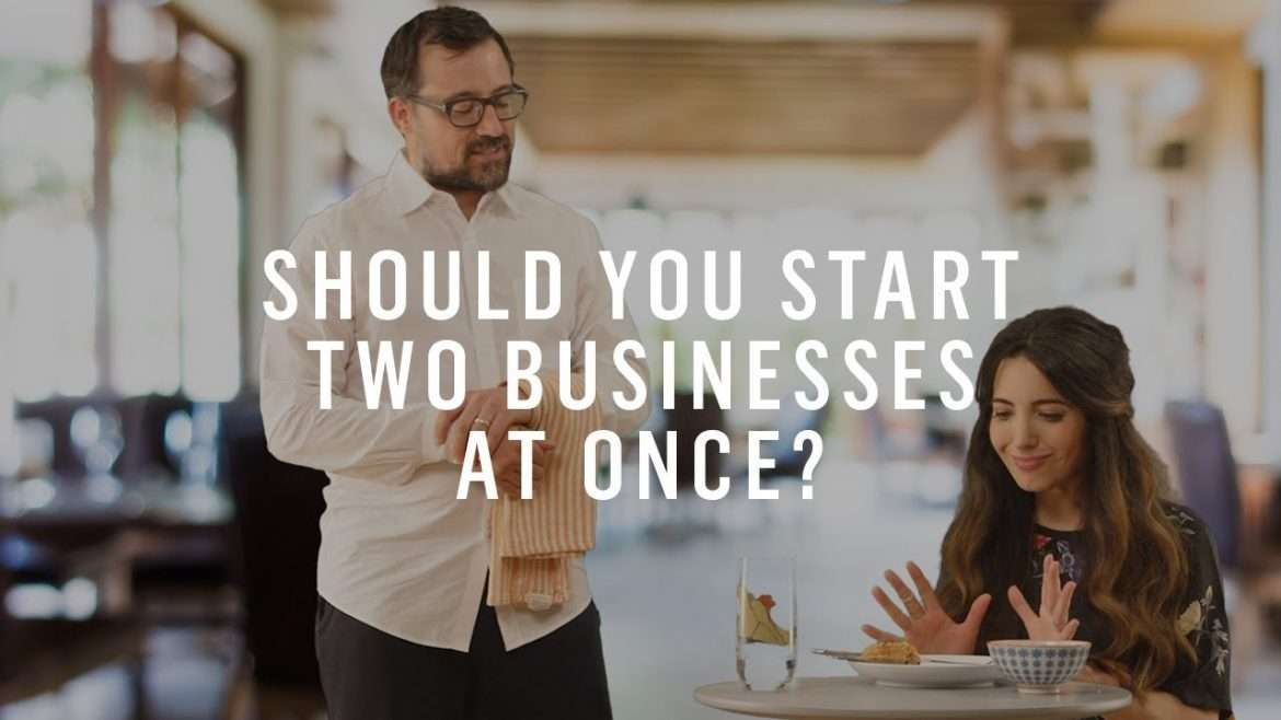 What to Do When You Can't Choose Between Two Business Ideas