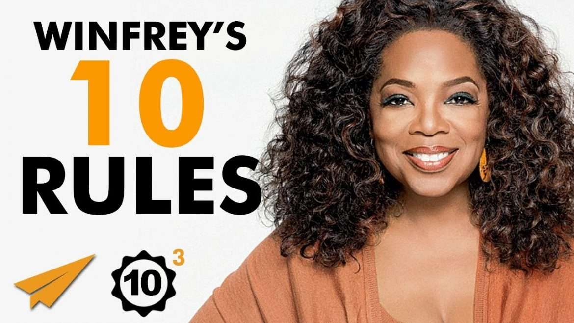 "Oprah Winfrey - Top 10 Rules For Success - ""You BECOME What You BELIEVE!"""
