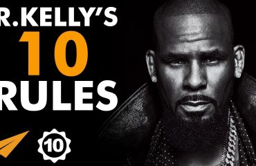 R. Kelly - Top 10 Rules For Success
