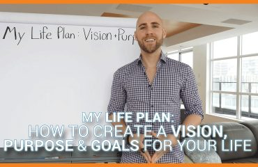 Stefan James - My Life Plan: How To Create A Vision, Purpose