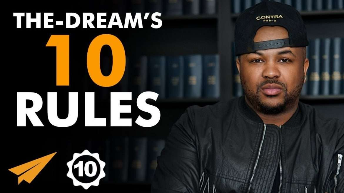 "The-Dream - Top 10 Rules - ""Either Succeed Or DIE TRYING!"""