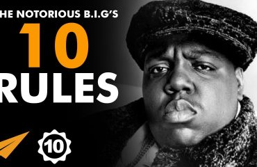 The Notorious B.I.G - Top 10 Rules For Success