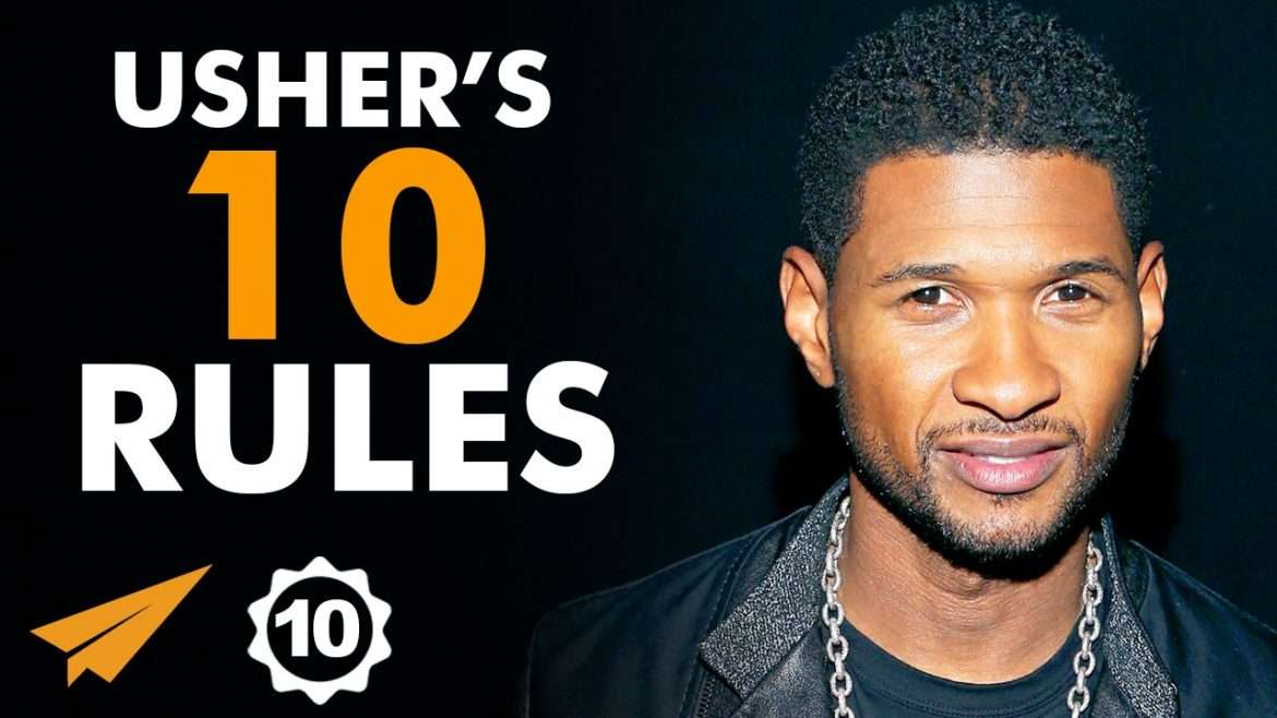 Usher - Top 10 Rules For Success