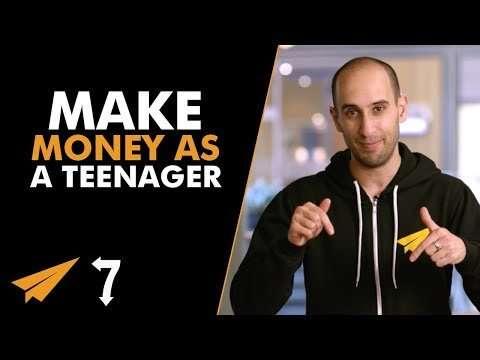 Evan Carmichael - 7 Ways to Make MONEY as a TEENAGER