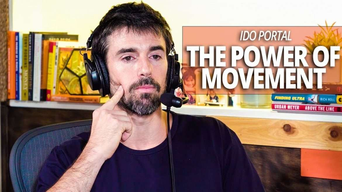 Ido Portal - The Power of Movement (with Lewis Howes)