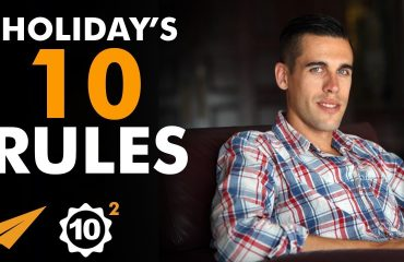 Ryan Holiday - Top 10 Rules For Success -