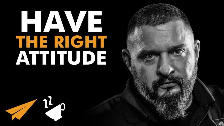 Andy Frisella - Have the Right ATTITUDE