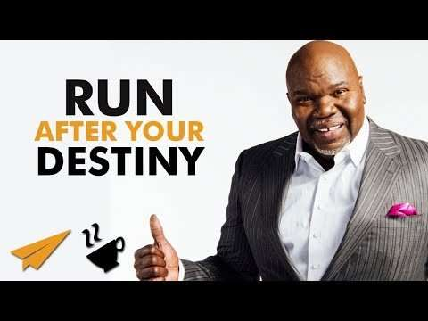 """Bishop T. D. Jakes - """"RUN After Your DESTINY... Pick Up The PACE!"""""""