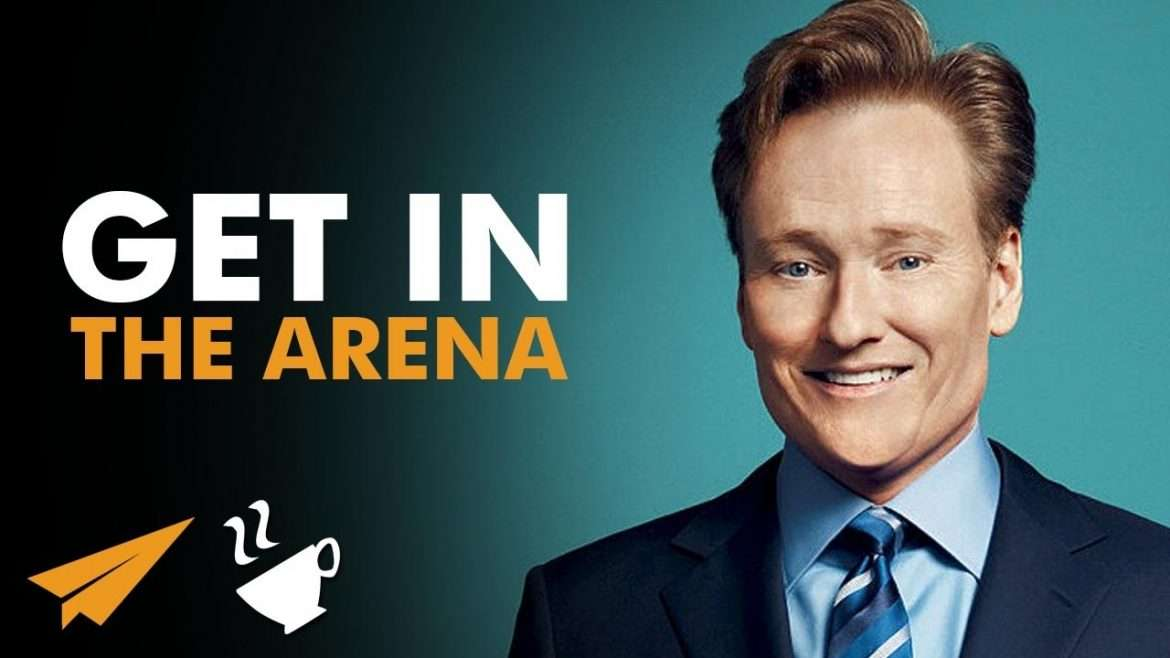 Conan O'Brien - Get in the ARENA