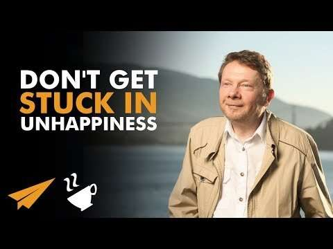 """Eckhart Tolle - """"UNHAPPINESS is a CHILDISH Way of Changing THINGS!"""""""