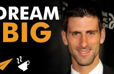 Novak Djoković - Dream BIG