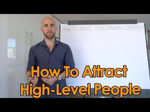 Stefan James - How To Attract High Level, Successful People In Your Life