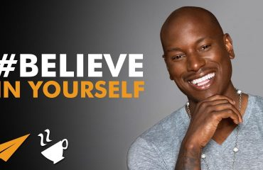 Tyrese Gibson - BELIEVE in Yourself