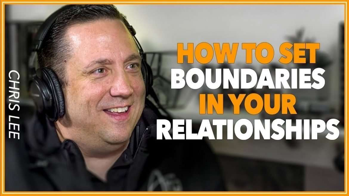 Chris Lee - How to Set Boundaries to Build Thriving Relationships (with Lewis Howes)