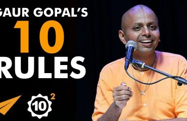 Gaur Gopal Das - Top 10 Rules -
