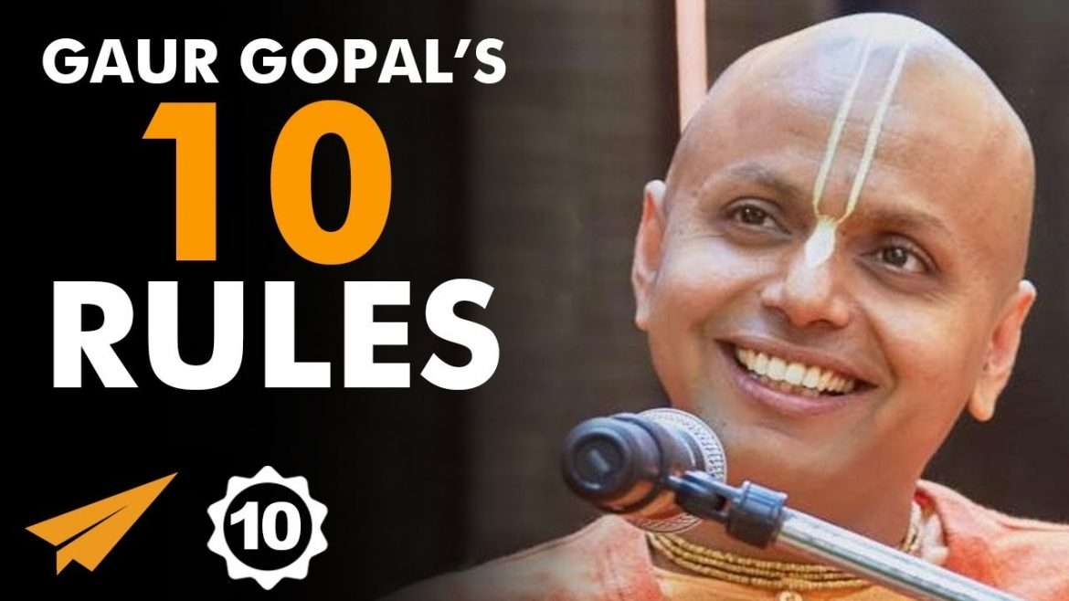 """Gaur Gopal Das - Top 10 Rules - """"We HAVE To FACE Our FEARS!"""""""