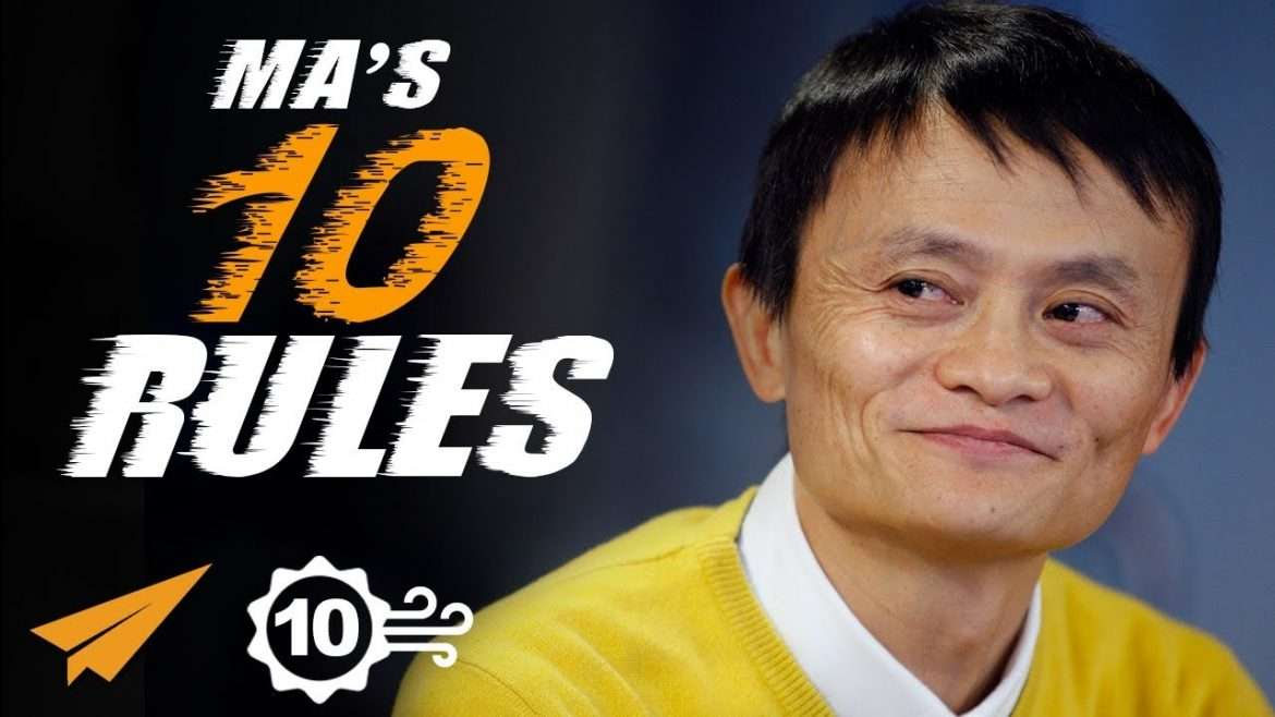 Jack Ma - Top 10 Rules For Success - SPED UP