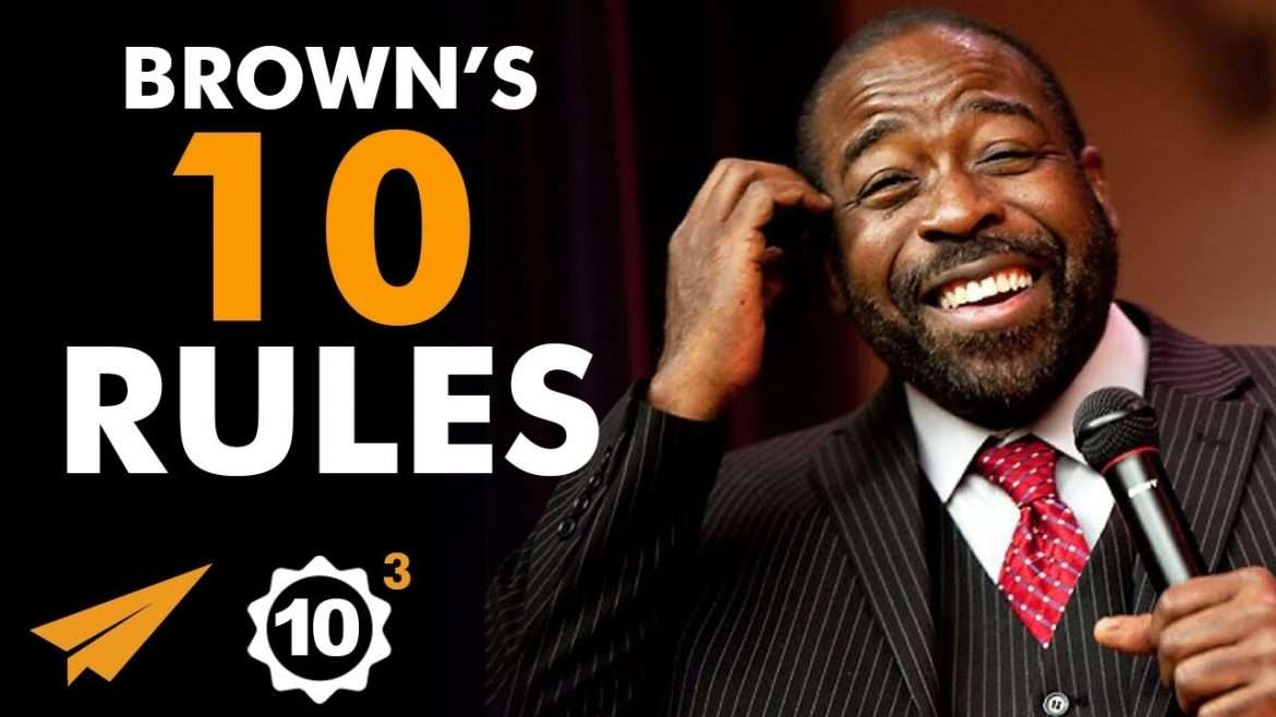 "Les Brown - Top 10 Rules - ""Have the COURAGE to Face FAILURE!"""
