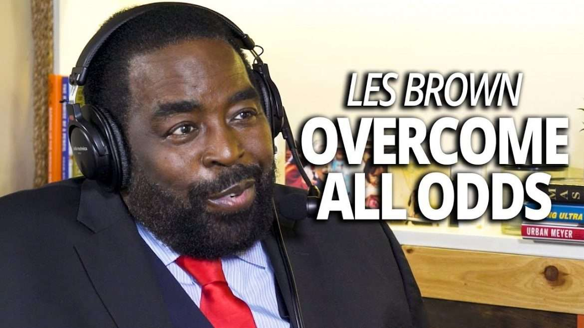 Les Brown - Overcome All Odds and Change the World (with Lewis Howes)