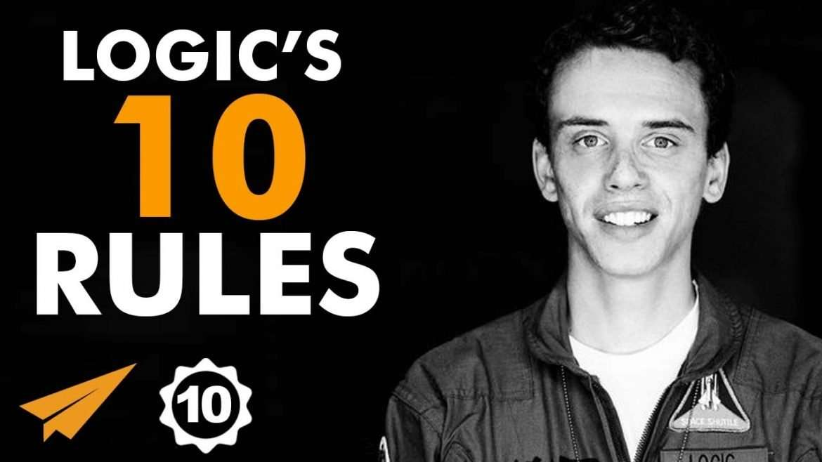 "Logic - Top 10 Rules - ""Don't EVER DO Anything JUST For The MONEY!"""