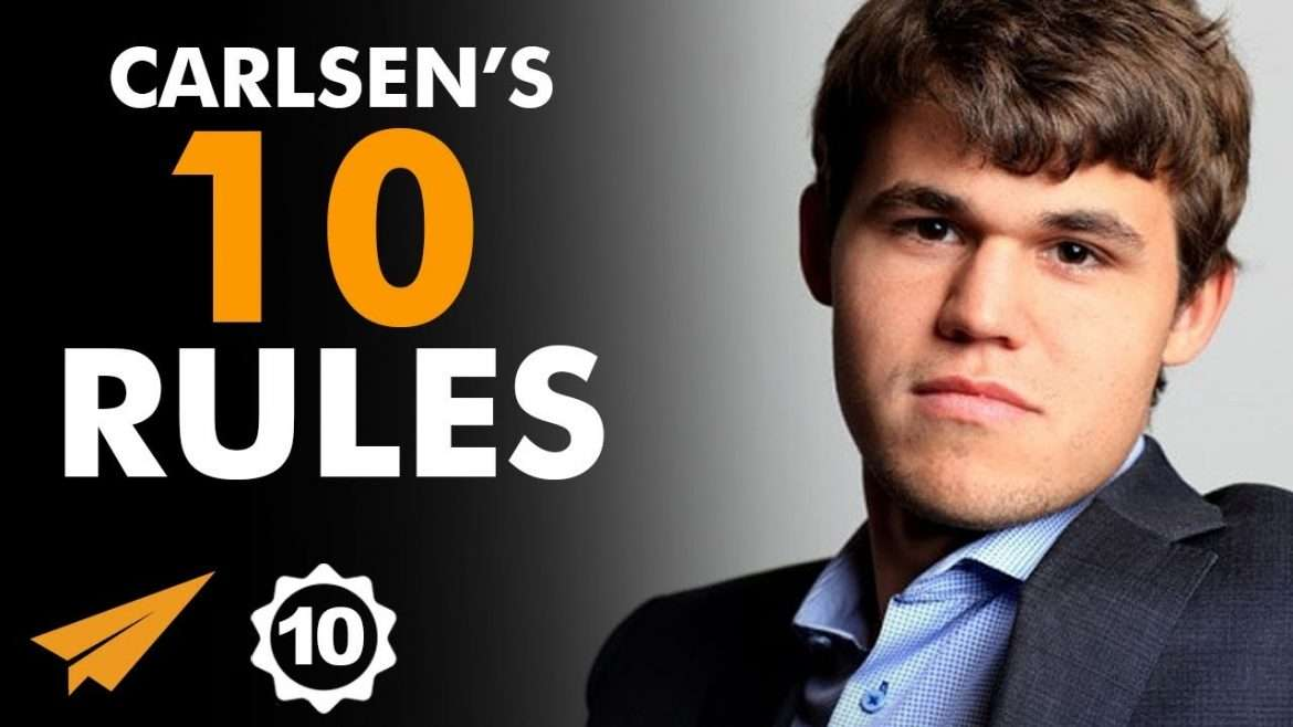 "Magnus Carlsen - Top 10 Rules - ""Have CONFIDENCE To Make UNORTHODOX Decisions!"""