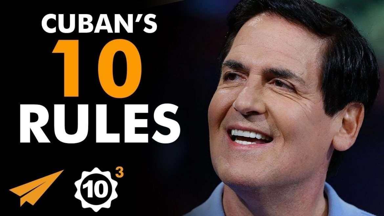 """Mark Cuban -  Top 10 Rules - """"JUST GO! Ready. Fire. Aim!"""""""