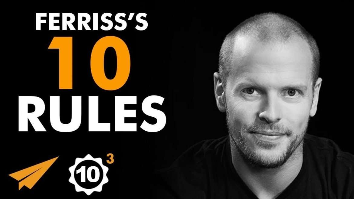 "Tim Ferriss - Top 10 Rules - ""OUTWORK Other People!"""