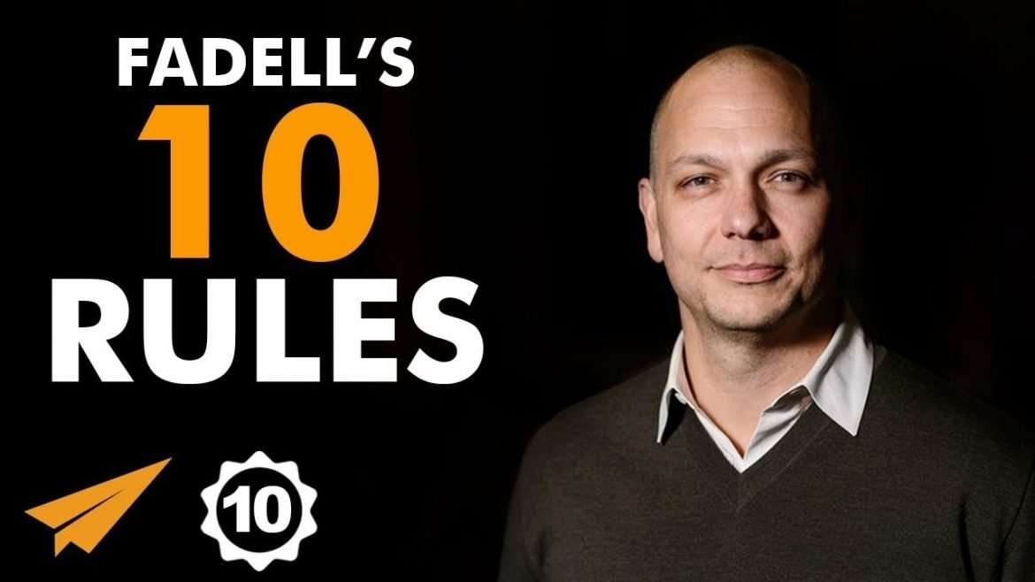 "Tony Fadell - Top 10 Rules - ""Everybody FAILS. Get OVER IT, and KEEP GOING!"""