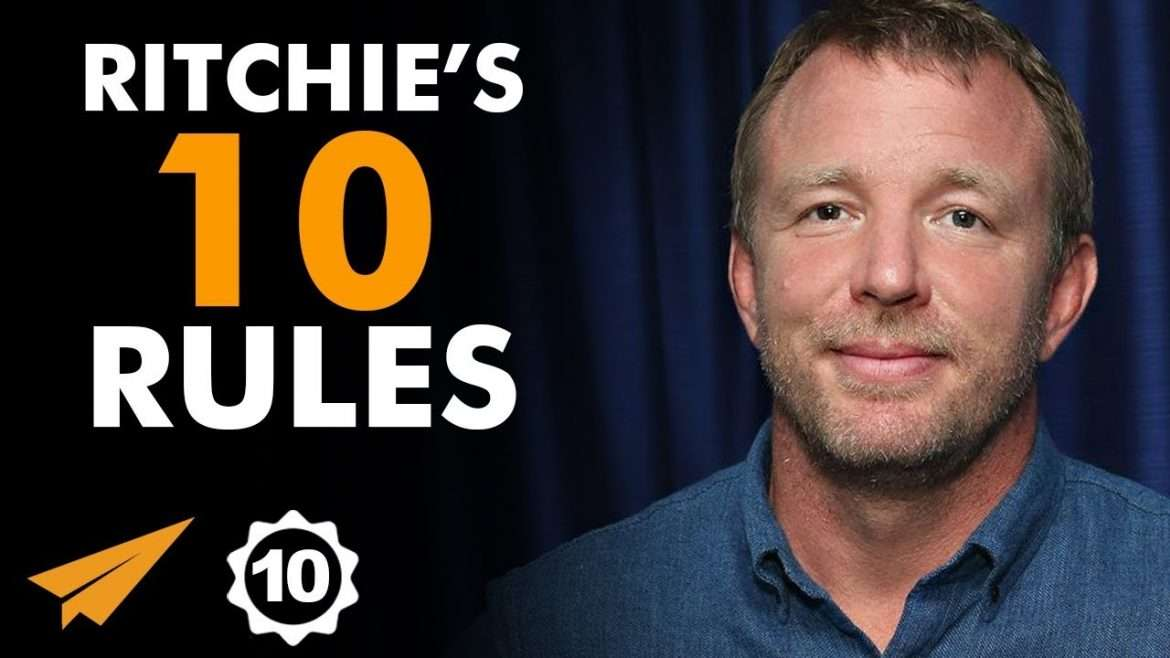 "Guy Ritchie - ""BE the MASTER of Your OWN KINGDOM!"""