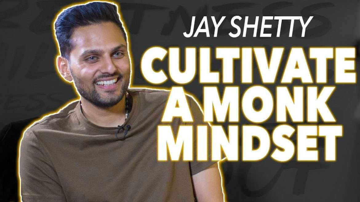Jay Shetty - Cultivate A Monk Mindset (with Lewis Howes)