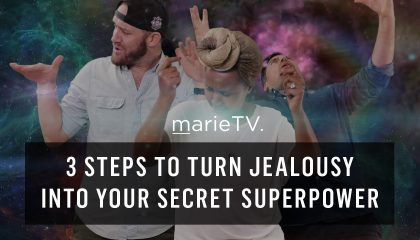Marie Forleo - 3 Steps to Turn Jealousy into Your Secret Superpower