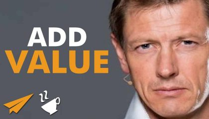 Peter Sage - Add VALUE, don't chase money