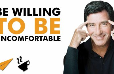 T. Harv Eker - Be willing to be UNCOMFORTABLE