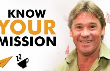 Steve Irwin - Know your MISSION