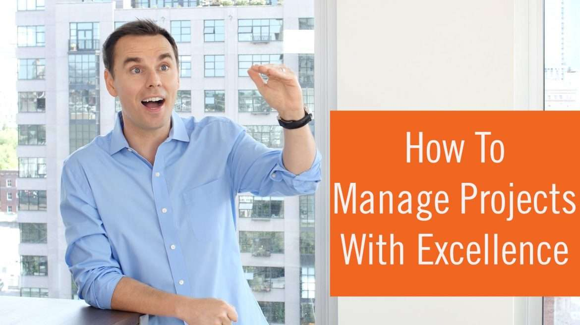 Brendon Burchard - How To Manage Projects With Excellence
