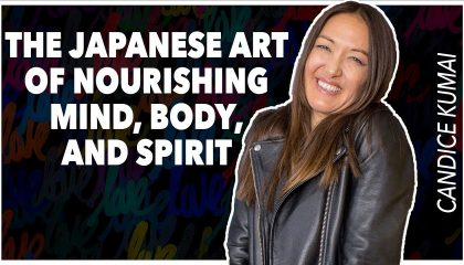 Candice Kumai - The Beauty of Breaking (with Lewis Howes)
