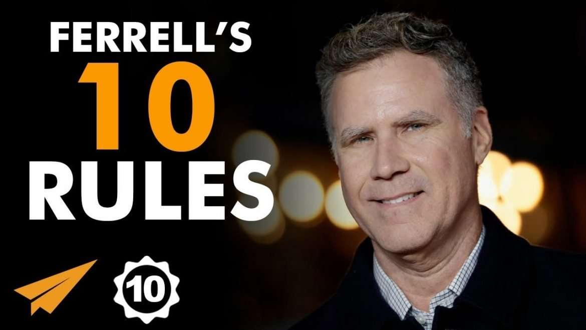"Will Ferrell - ""LOOK for WAYS to CHALLENGE Yourself!"""