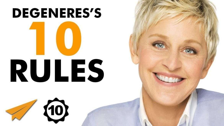 Ellen DeGeneres - SUCCESS Motivation | Top 10 Rules