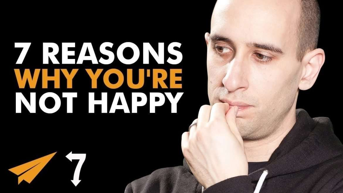 Evan Carmichael - 7 Reasons Why You're NOT HAPPY (and How to Fix Them)
