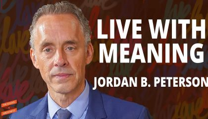 Jordan Peterson - on Responsibility and Meaning (with Lewis Howes)