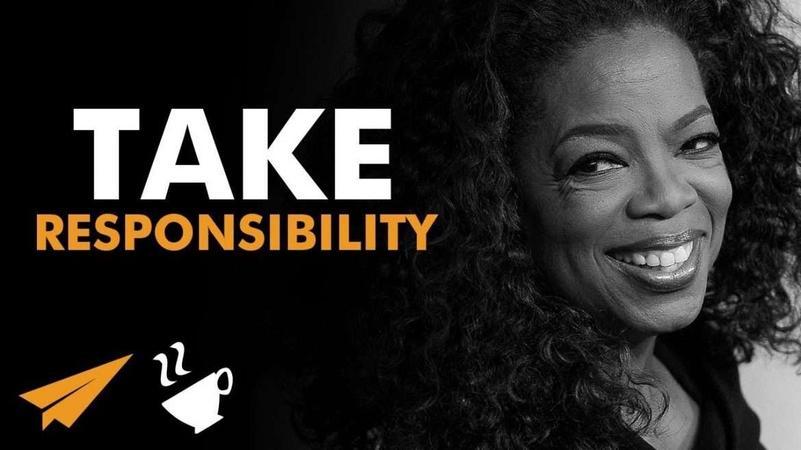 """Oprah Winfrey - """"YOU are RESPONSIBLE for Your LIFE!"""""""