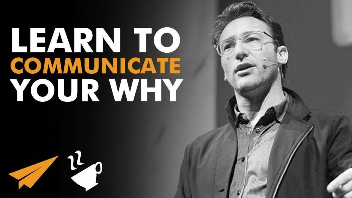 """Simon Sinek - """"Learn to EXPRESS Your WHY!"""""""